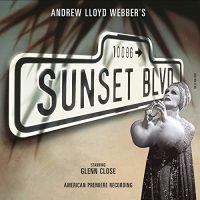 Sunset Boulevard (Original American Recording)