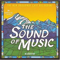 The Sound of Music The New Broadway Cast Recording