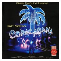 Copacabana (Original London Cast Recording)