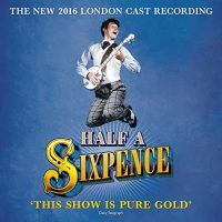 Half a Sixpence (2016 London Cast Recording)