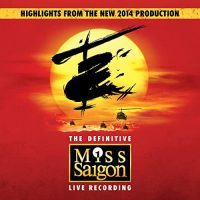 Miss Saigon The Definitive Cast Recording